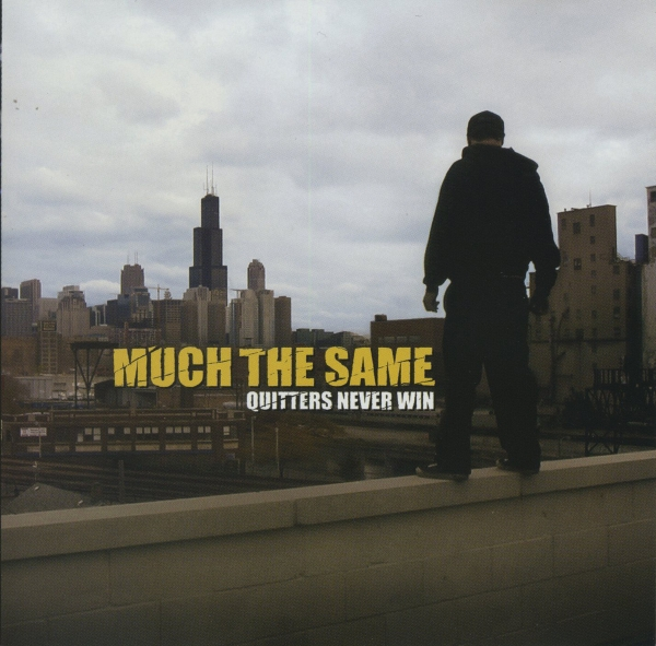 Much the Same Quitters Never Win cover art