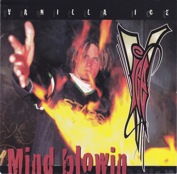 Vanilla Ice Mind Blowin cover art