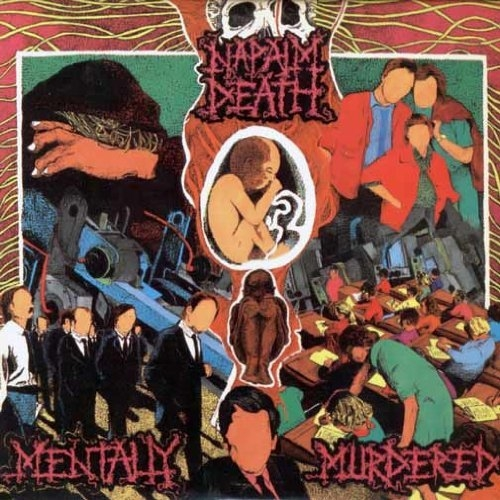 Napalm Death Mentally Murdered cover art