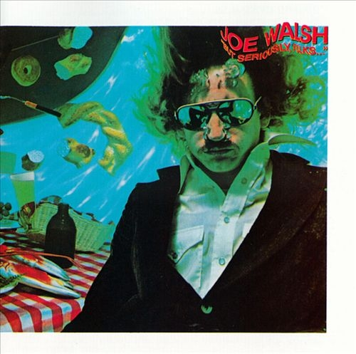 "Joe Walsh ""But Seriously, Folks…"" cover art"
