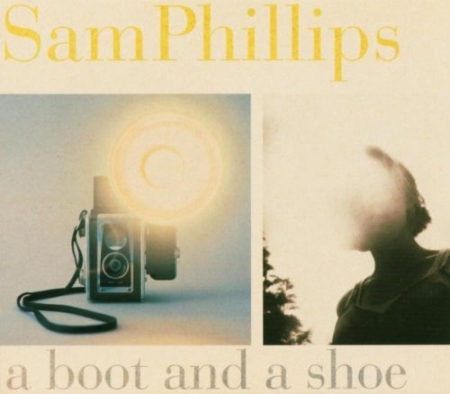 Sam Phillips A Boot and a Shoe cover art