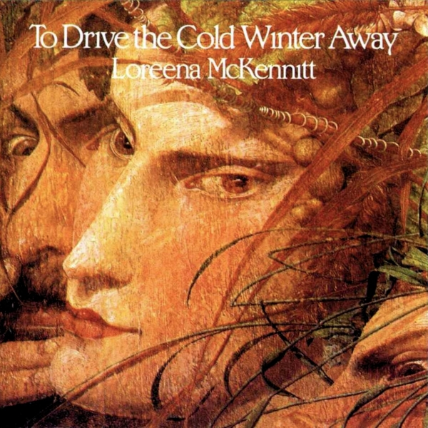Loreena McKennitt To Drive the Cold Winter Away cover art