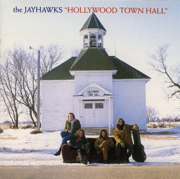The Jayhawks Hollywood Town Hall Cover Art