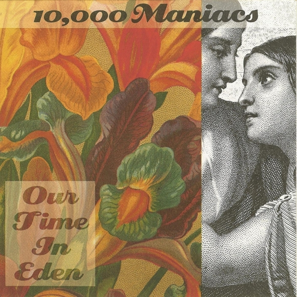 10,000 Maniacs Our Time in Eden cover art