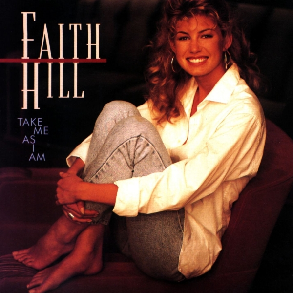 Faith Hill Take Me as I Am cover art