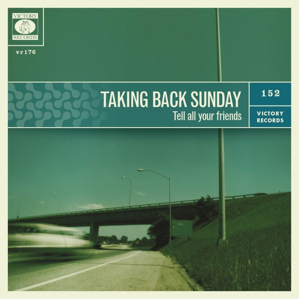 Taking Back Sunday Tell All Your Friends cover art