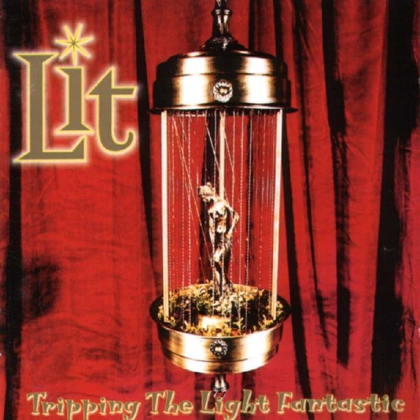 Lit Tripping the Light Fantastic cover art