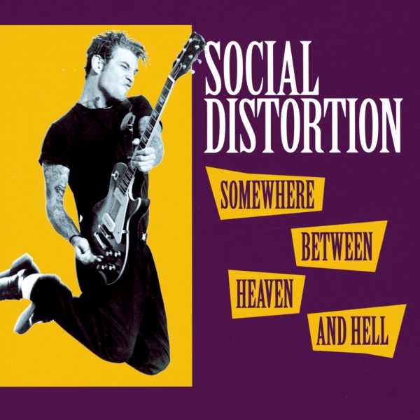 Social Distortion Somewhere Between Heaven and Hell Cover Art