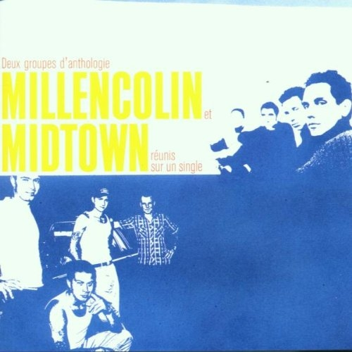 Millencolin / Midtown Millencolin / Midtown Cover Art