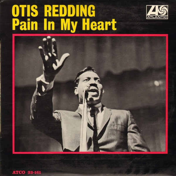 Otis Redding Pain in My Heart cover art