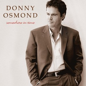 Donny Osmond Somewhere in Time: Classic Love Songs Cover Art