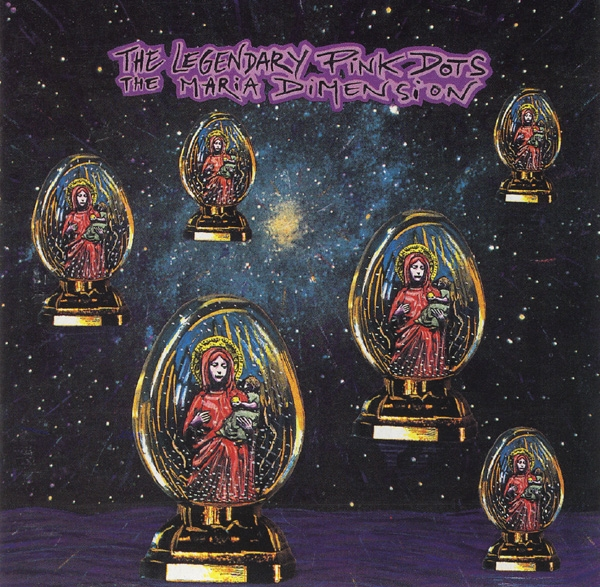 The Legendary Pink Dots The Maria Dimension cover art