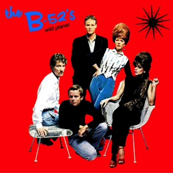 The B‐52s Wild Planet cover art