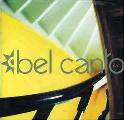 Bel Canto Rush Cover Art