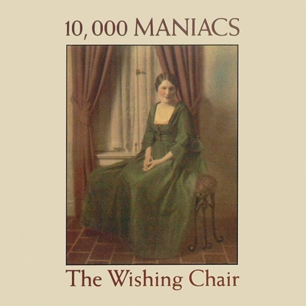 10,000 Maniacs The Wishing Chair cover art