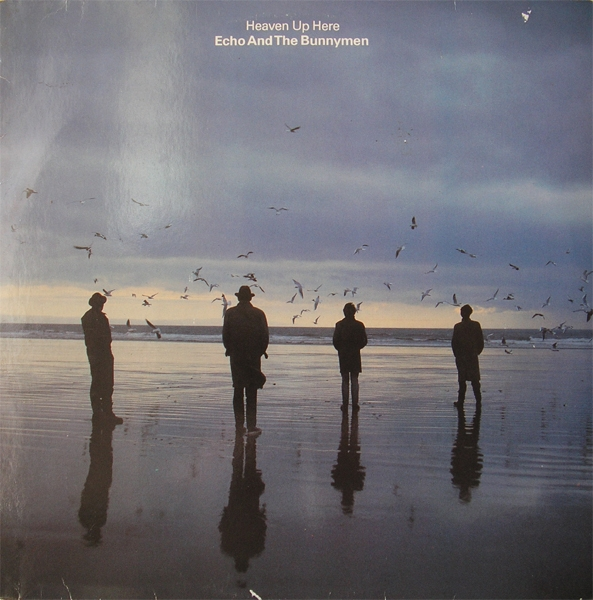 Echo & the Bunnymen Heaven Up Here cover art