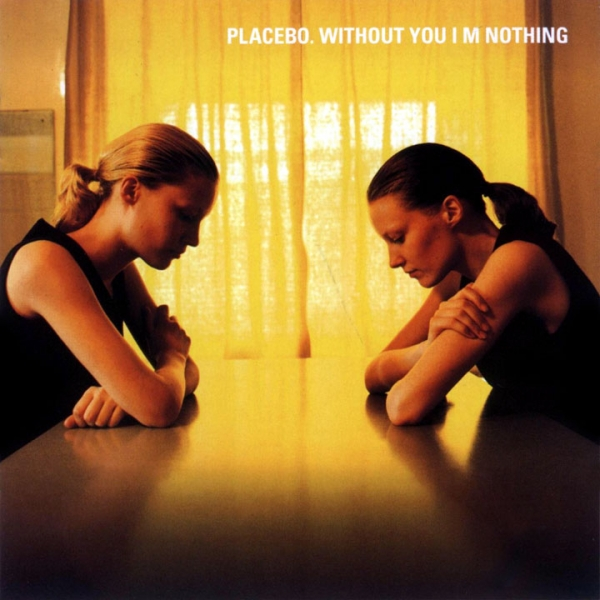 Placebo Without You I'm Nothing Cover Art