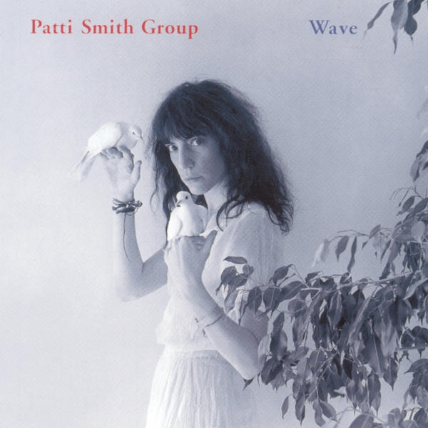 Patti Smith Group Wave cover art