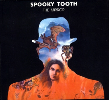 Spooky Tooth The Mirror cover art