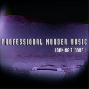 Professional Murder Music Looking Through Cover Art