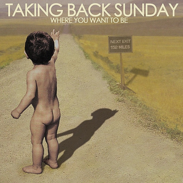 Taking Back Sunday Where You Want to Be cover art
