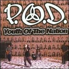 P.O.D. Youth of the Nation Cover Art