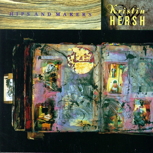 Kristin Hersh Hips and Makers Cover Art