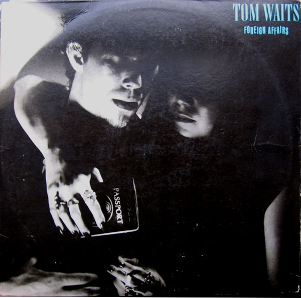 Tom Waits Foreign Affairs cover art