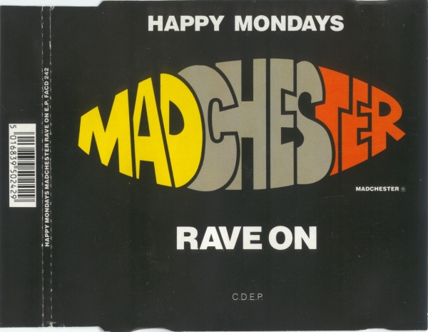 Happy Mondays Madchester Rave On EP Cover Art