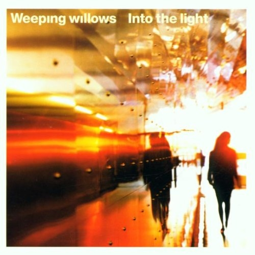 Weeping Willows Into the Light cover art
