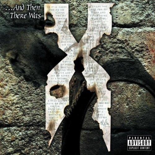 DMX …And Then There Was X Cover Art
