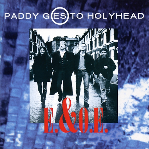 Paddy Goes to Holyhead E.&O.E. Cover Art