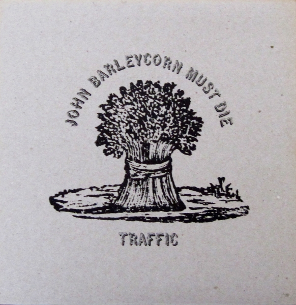Traffic John Barleycorn Must Die cover art