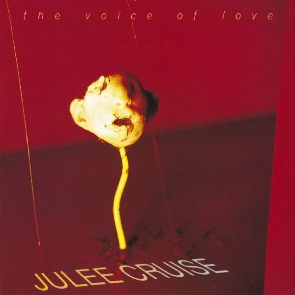 Julee Cruise The Voice of Love cover art