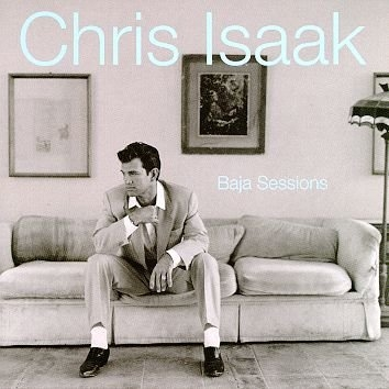 Chris Isaak Baja Sessions Cover Art