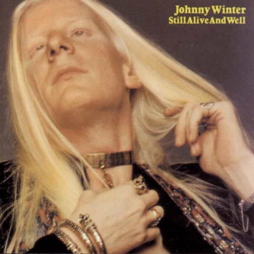 Johnny Winter Still Alive and Well cover art