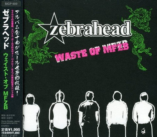 Zebrahead Waste of MFZB Cover Art