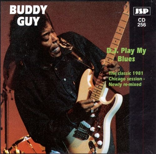 Buddy Guy D.J. Play My Blues cover art
