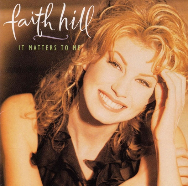 Faith Hill It Matters to Me cover art
