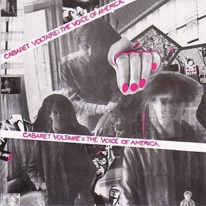 Cabaret Voltaire The Voice of America cover art