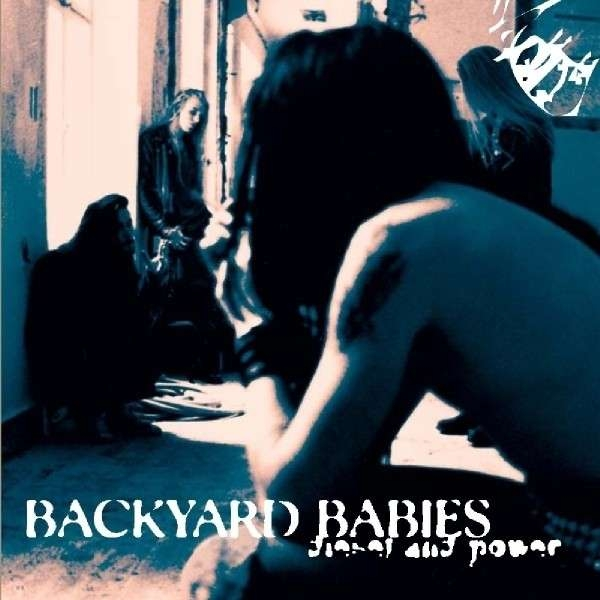 Backyard Babies Diesel and Power Cover Art