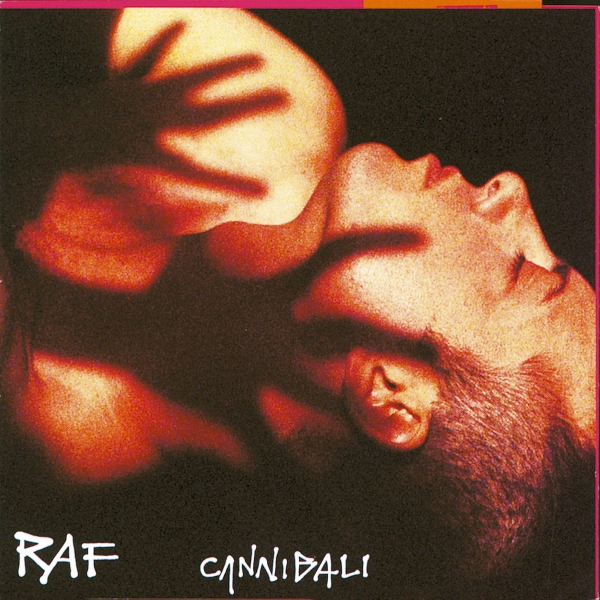 Raf Cannibali Cover Art