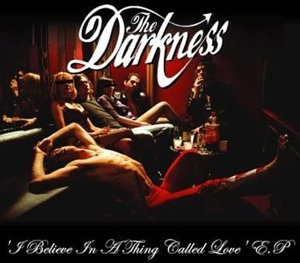 The Darkness I Believe in a Thing Called Love Cover Art
