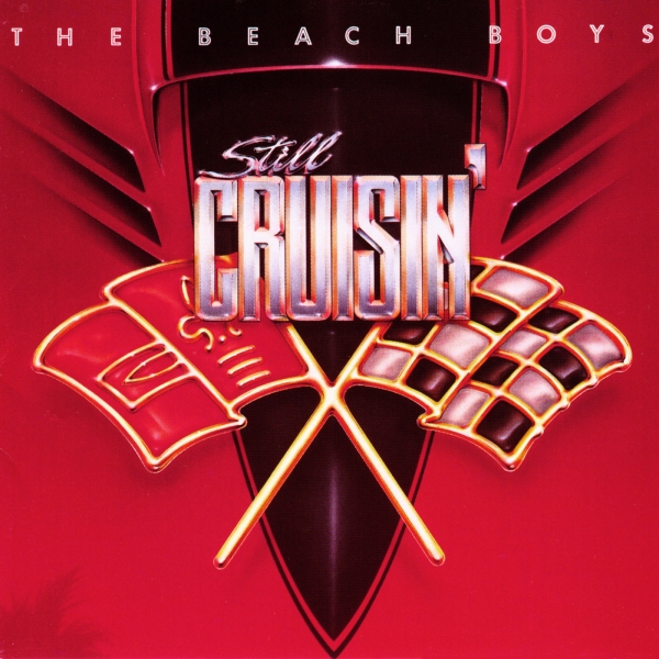 The Beach Boys Still Cruisin' cover art