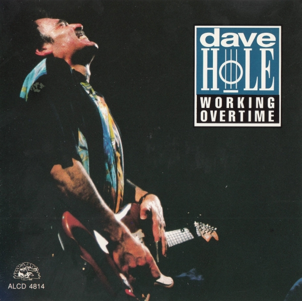 Dave Hole Working Overtime cover art