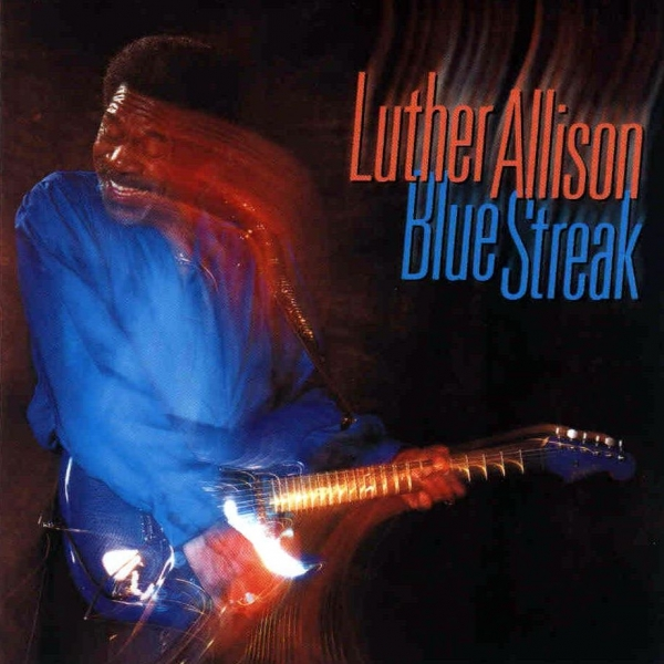 Luther Allison Blue Streak cover art