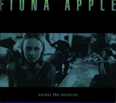 Fiona Apple Across the Universe Cover Art
