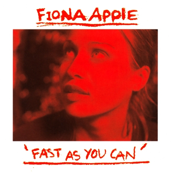 Fiona Apple Fast as You Can Cover Art