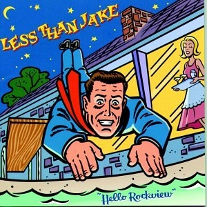 Less Than Jake Hello Rockview Cover Art
