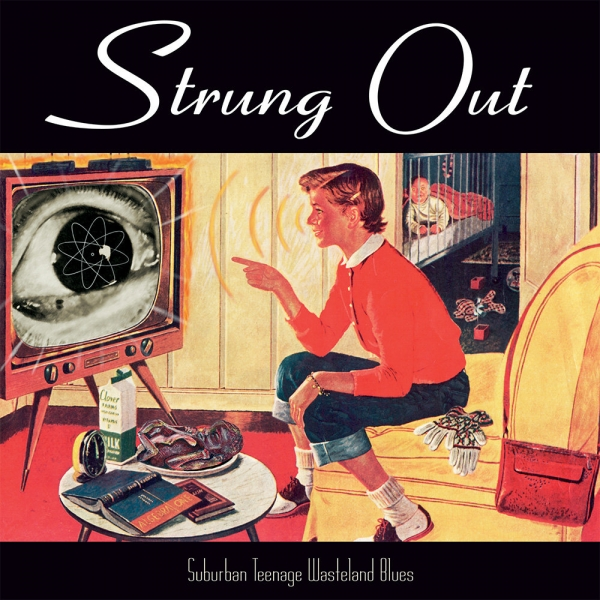 Strung Out Suburban Teenage Wasteland Blues cover art